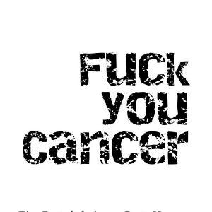 Fuck-you-cancer-Titel